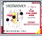 Album artwork for Shostakovich: The Golden Age (Rozhdestvensky)