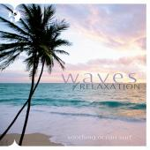 Album artwork for Waves of Relaxation - Soothing Ocean Surf