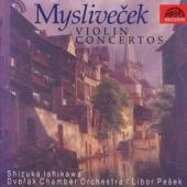 Album artwork for Myslivecek: Concertos for Violin vol.1