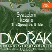 Album artwork for Dvorak : SVATEBNI KOSILE/THE SPECTRE'S BRIDE
