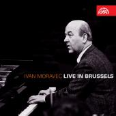 Album artwork for Ivan Moravec : Live in Brussels