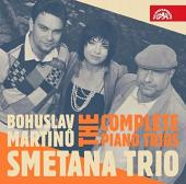 Album artwork for Martinu: COMPLETE PIANO TRIOS / Smetana Trios