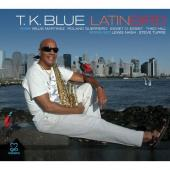 Album artwork for T. K. Blue - Latin Bird