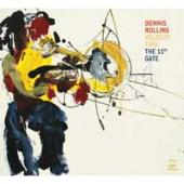 Album artwork for Dennis Rollins & Velocity Trio: The 11th Gate