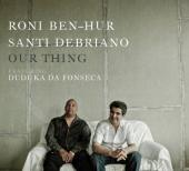 Album artwork for Our Thing / Roni Ben-Hur, Santi Debriano