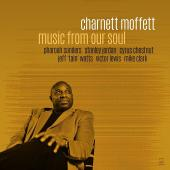 Album artwork for Music from our Soul / Charnett Moffett