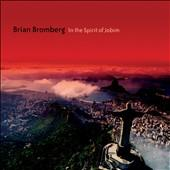 Album artwork for Brian Bromberg: In the Spirit of Jobim