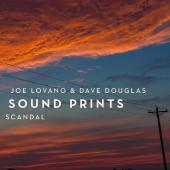 Album artwork for Scandal / Lovano & Douglas, Sound Prints