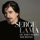 Album artwork for Serge Lama - Ou Sont Passes Nos Reves