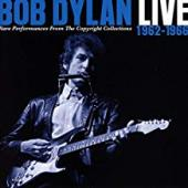 Album artwork for Bob Dylan - Live 1962-1966