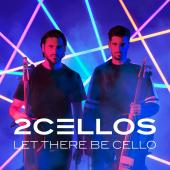 Album artwork for Let There Be Cello / 2 Cellos