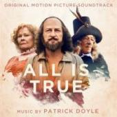 Album artwork for All Is True (Original Motion Picture Soundtrack)