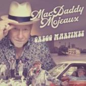 Album artwork for Gregg Martinez MacDaddy Mojeaux