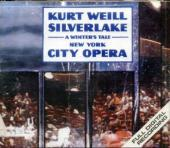 Album artwork for Weill: Silverlake / New York City Opera
