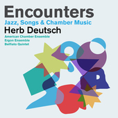 Album artwork for Deutsch, H.: Encounters