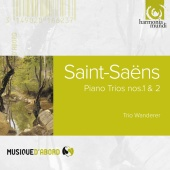 Album artwork for Saint-Saëns: Piano Trios n°1 & 2