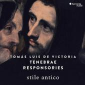 Album artwork for Victoria: Tenebrae Responsories / Stile Antico
