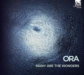 Album artwork for ORA: Many are the Wonders