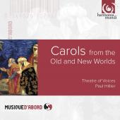 Album artwork for Carols from the Old & New Worlds / Hillier