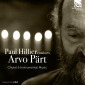 Album artwork for Paul Hillier conducts Part - Choral & Instrumental