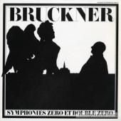 Album artwork for Bruckner: Symphonies 0 and 00 / Rojdestvenski