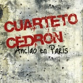 Album artwork for Anclao en Paris / Cuarteto Cedron