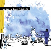 Album artwork for Massilia fait tourner. Massilia Sound System (CD+D