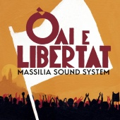 Album artwork for Oai E Libertat. Massilia Sound System