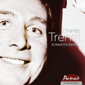 Album artwork for Charles Trenet: Portrait - La Chance a la chanson.