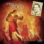Album artwork for Anibal Troilo: Tres y Dos