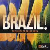 Album artwork for Brazil - The Birth of Bossa Nova