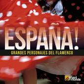 Album artwork for Espana! Grandes Personajes del Flamenco. Various A