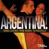Album artwork for Argentina! Tango Legends. Various Artists
