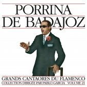 Album artwork for Masters of Flamenco Vol.21. Porrina de Badajoz
