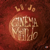 Album artwork for Cinema El Mundo. Lo'Jo
