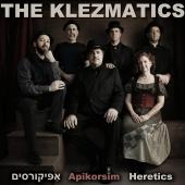 Album artwork for The Klezmatics - Apikorsim Heretics