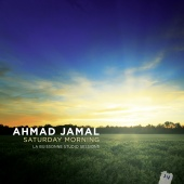 Album artwork for Ahmad Jamal: Saturday Morning