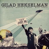 Album artwork for Gilad Hekselman: This Just In