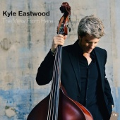 Album artwork for Kyle Eastwood: The View From Here
