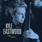 Album artwork for Time Pieces. Kyle Eastwood
