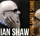 Album artwork for Shine Sister Shine / Ian Shaw
