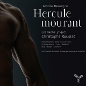 Album artwork for Dauvergne: Hercule mourant. Les Talens Lyriques/Ro