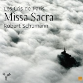 Album artwork for Schumann: Missa Sacra. Les Cris de Paris/Jourdain
