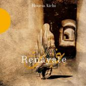 Album artwork for Renayate: Houria Aichi