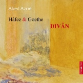 Album artwork for Abed Azrie: Divan, Music to texts by Hafez & Goeth