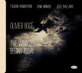 Album artwork for Oliver Boge - The World Begins Today