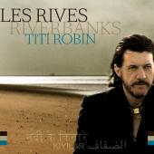 Album artwork for Tito Robin Les Rives Riverbanks