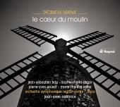 Album artwork for Severac : LE CŒUR DU MOULIN
