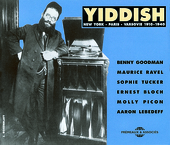 Album artwork for Yiddish:  New York - Paris - Varsovie 1910 - 1940