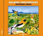 Album artwork for Balades Provençales - Paysages Sonores